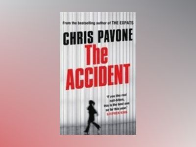 The Accident av Chris Pavone