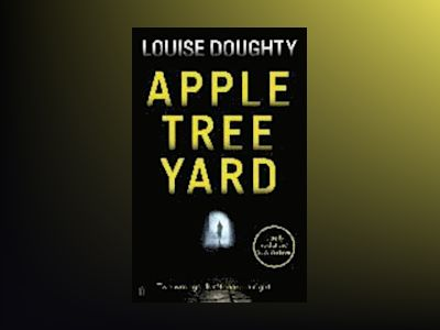 Apple Tree Yard av Louise Doughty