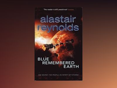 Blue Remembered Earth av Alastair Reynolds