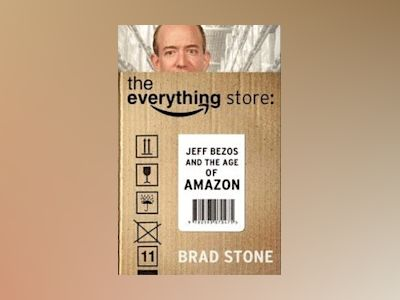 The Everything Store av Brad Stone
