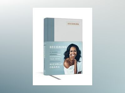 Becoming: A Guided Journal for Discovering Your Voice av Michelle Obama