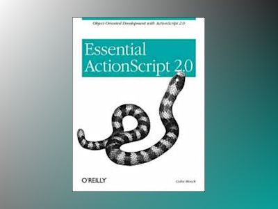 Essential ActionScript 2.0 av Moock