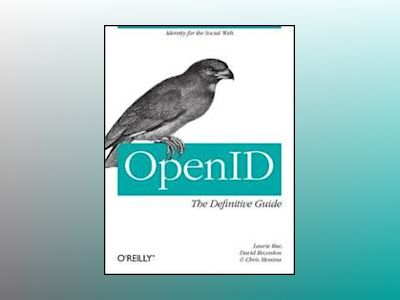OpenID: The Definitive Guide av David Recordon