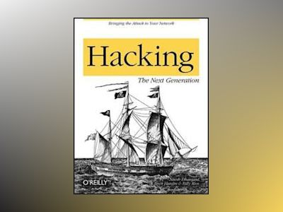 Hacking: The Next Generation av Nitesh Dhanjani