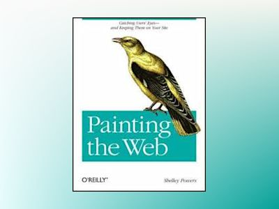 Painting the Web av Shelley Powers