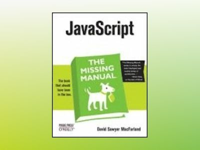 JavaScript: The Missing Manual av David Sawyer McFarland