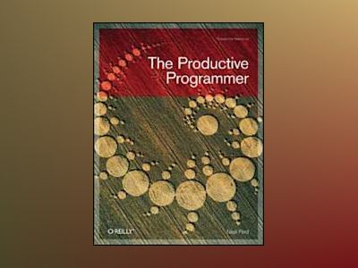 The Productive Programmer av Neal Ford