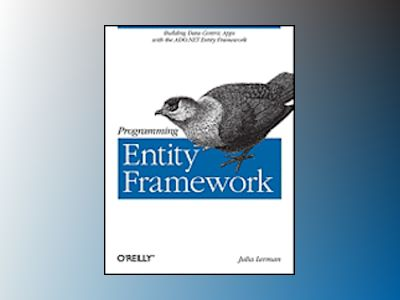 Programming Entity Framework av Julia Lerman