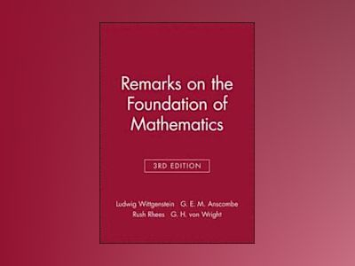 Remarks on the foundations of mathematics av Ludwig Wittgenstein