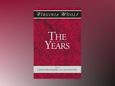 The Years by Virginia Woolf av David Bradshaw