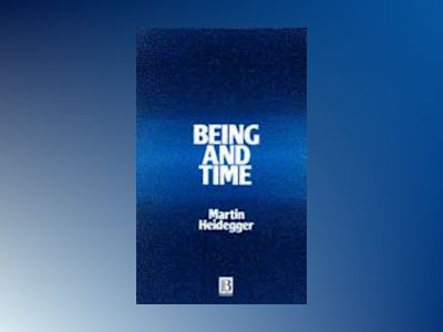 Being and time av Martin Heidegger