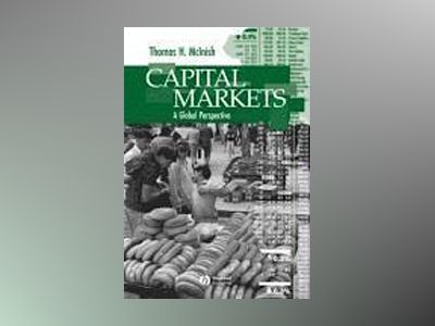 Capital Markets: A Global Perspective av Thomas H. McInish