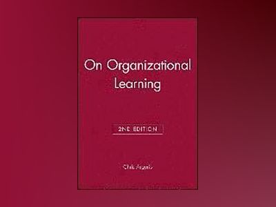 On organizational learning av Chris Argyris