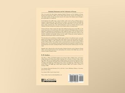 Scholastic humanism and the unification of europe:heroic age - the reshapin av R.w. Southern