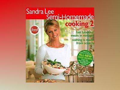 Sandra Lee Semi-Homemade Cooking 2 av Sandra Lee