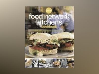 Food Network Kitchens Cookbook av Food Network Kitchens