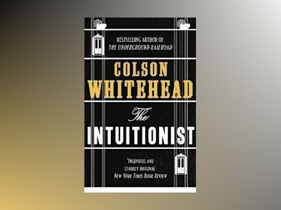 The Intuitionist av Colson Whitehead