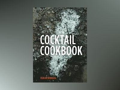 Cocktail Cookbook av Oskar Kinberg