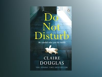 Do Not Disturb av Claire Douglas