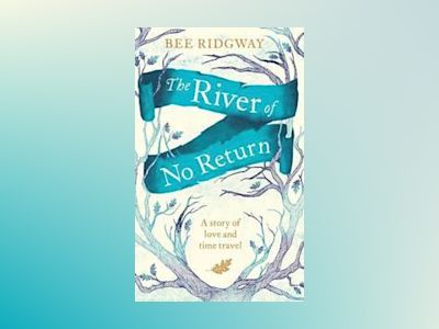 The River of No Return av Bee Ridgway