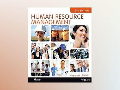 Human Resource Management, 8th Edition av Raymond J. Stone