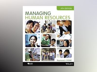 Managing Human Resources, 4th Edition av Raymond J. Stone