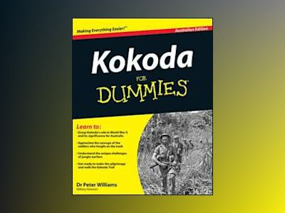 Kokoda Trail for Dummies, Australian Edition av Peter Williams