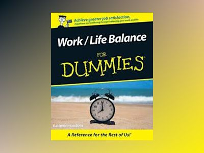 Work / Life Balance For Dummies, Australian Edition av Katherine Lockett
