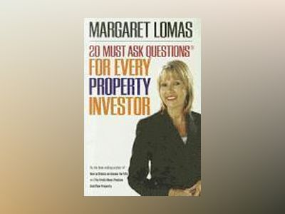 20 Must Ask Questions for Every Property Investor av Margaret Lomas