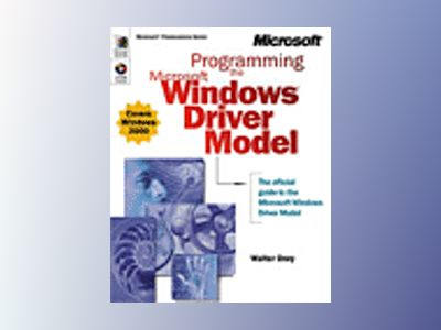 Programming the Microsoft Windows Driver Model av Walter Oney