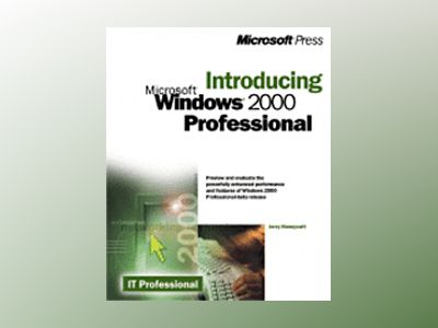 Introducing Microsoft Windows 2000 Professional  av Jerry Honeycutt