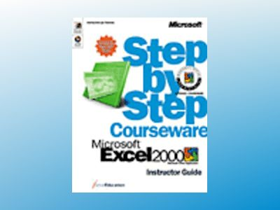 Microsoft Excel 2000 Step by Step Courseware Trainer Pack av ActiveEducation