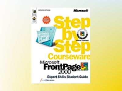 Microsoft FrontPage 2000 Step by Step Courseware Expert Skills Color Class av ActiveEducation