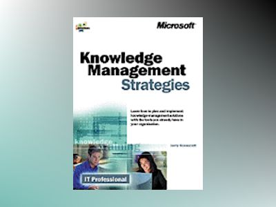 Knowledge Management Strategies av Jerry Honeycutt