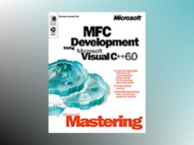 Microsoft Mastering: MFC Development Using Microsoft Visual C++ 6.0 av Corporation Microsoft