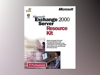 Microsoft Exchange 2000 Server Resource Kit av Corporation Microsoft