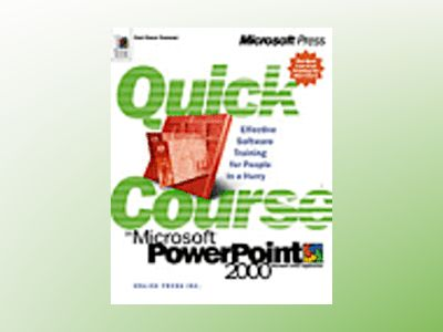 Quick Course in Microsoft PowerPoint 2000  av Online Press