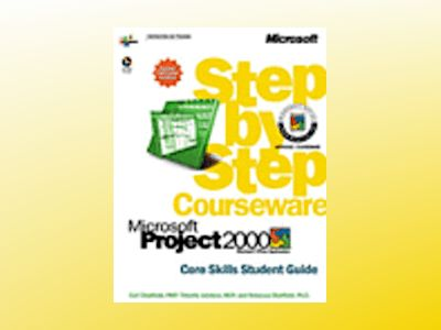 Microsoft Project 2000 Step by Step Courseware Core Skills Class Pack av Carl Chatfield