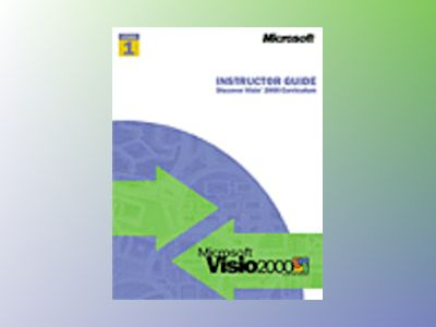 Discover Visio 2000 Level 1 - Curriculum Instructor Guide  av Visio Corporation