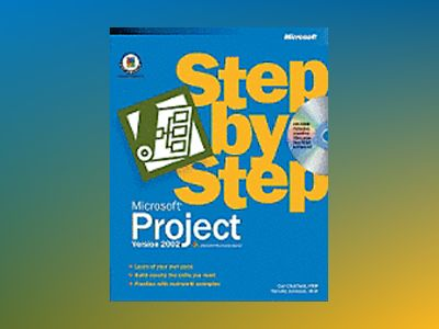 Microsoft Project Version 2002 Step by Step av Carl Chatfield