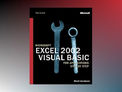 Microsoft Excel 2002 Visual Basic for Applications Step by Step av Reed Jacobson