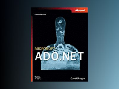 Microsoft ADO.NET (Core Reference) av David Sceppa