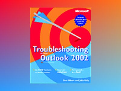 Troubleshooting Microsoft Outlook 2002 av Don Gilbert