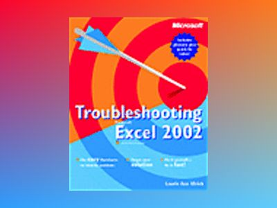 Troubleshooting Microsoft Excel 2002 av Laurie Ann Ulrich