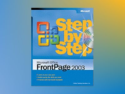 Microsoft Office FrontPage 2003 Step by Step av Online Training Solutions Inc.