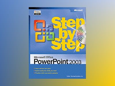 Microsoft Office PowerPoint 2003 Step by Step av Online Training Solutions Inc.