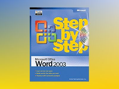 Microsoft Office Word 2003 Step by Step av Online Training Solutions Inc.