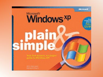 Microsoft Windows XP Plain & Simple av Jerry Joyce