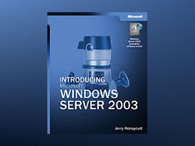 Introducing Microsoft Windows Server 2003 av Jerry Honeycutt