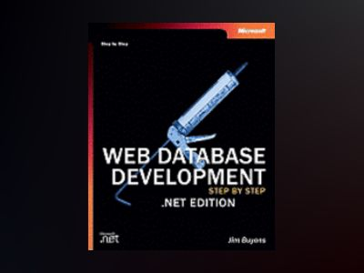 Web Database Development Step by Step .NET Edition av Jim Buyens